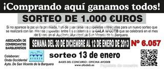 Campaña de Navidad 2013 - Sorteo del 13 de enero - 1.000 €